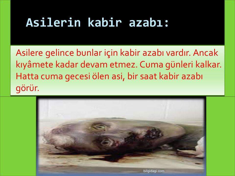 Asilerin kabir azabı: