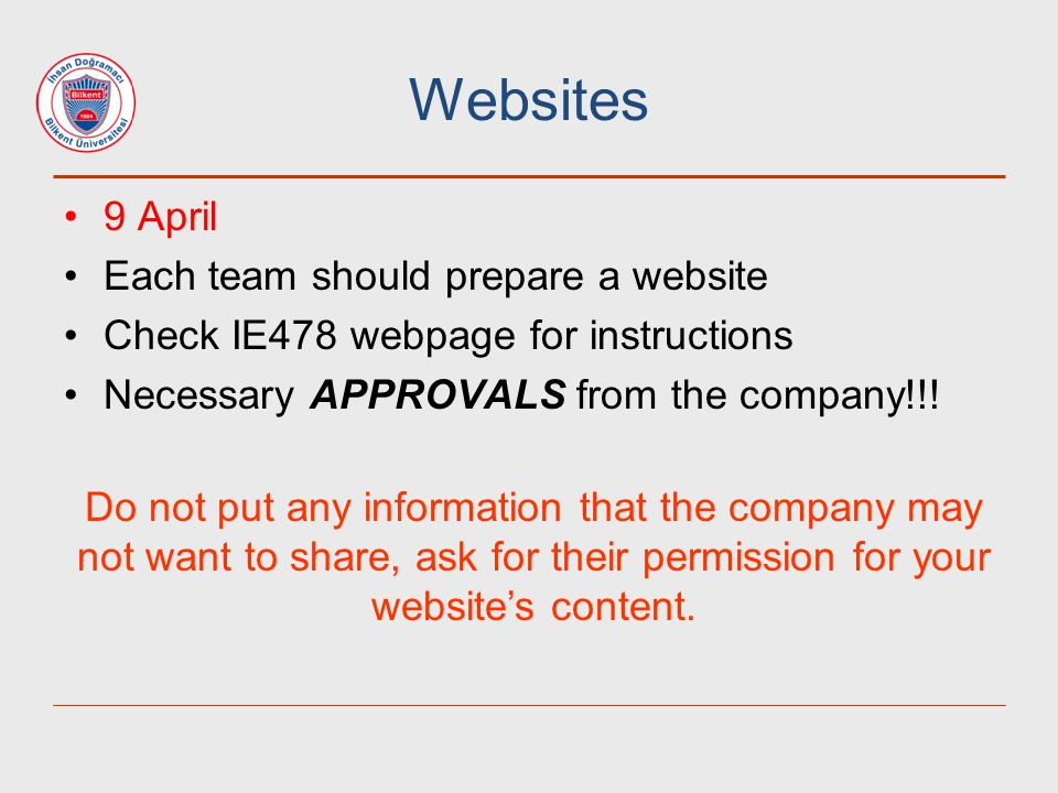 Websites 9 April Each team should prepare a website