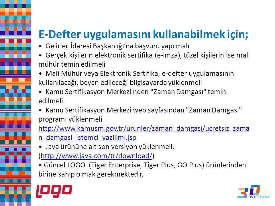E-Defter uygulamasını kullanabilmek için;