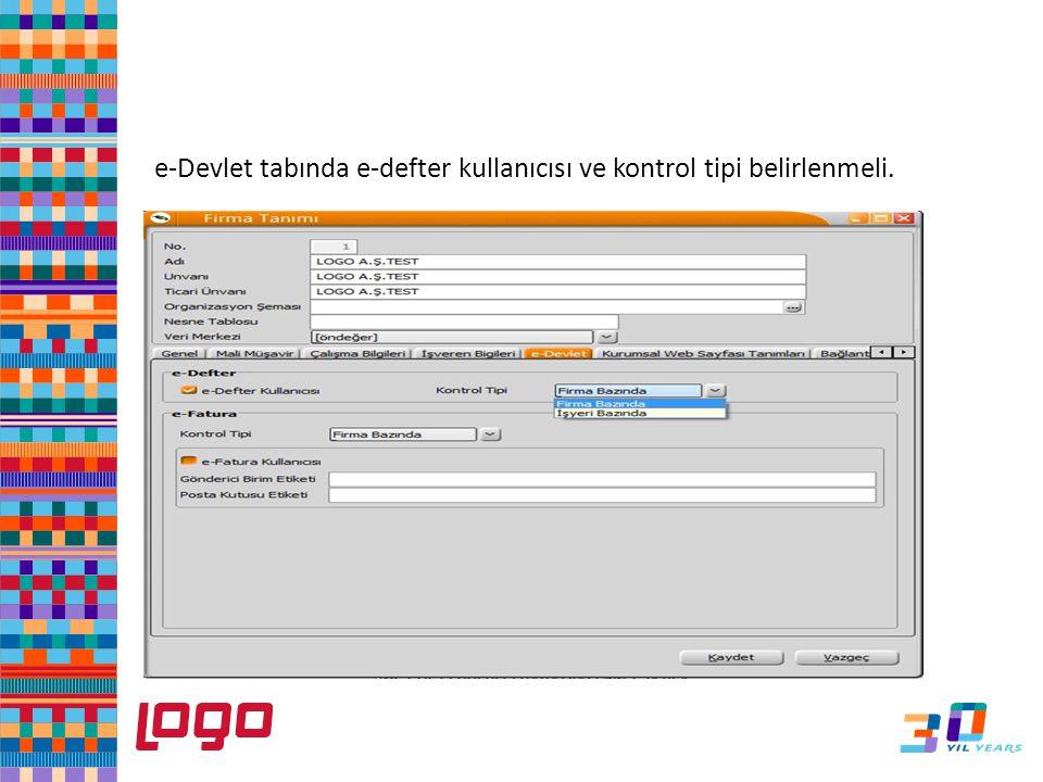 e-Defter e-Devlet tabında e-defter kullanıcısı ve kontrol tipi belirlenmeli.