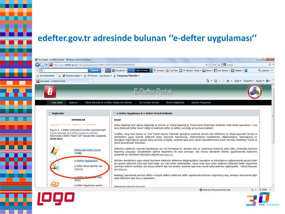 e-Defter edefter.gov.tr adresinde bulunan ''e-defter uygulaması''