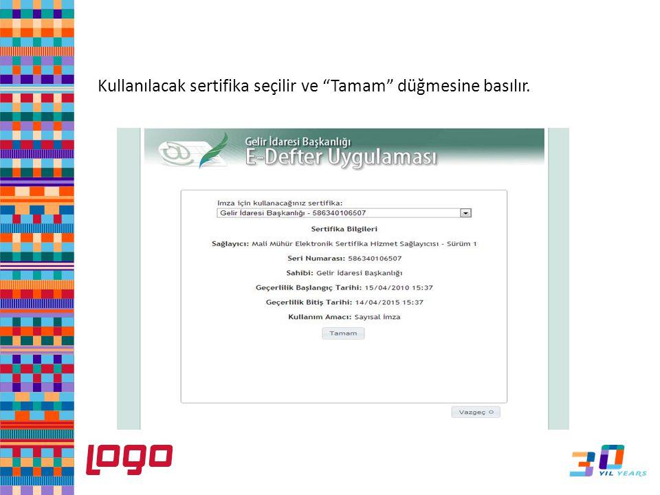 e-Defter Kullanılacak sertifika seçilir ve Tamam düğmesine basılır.