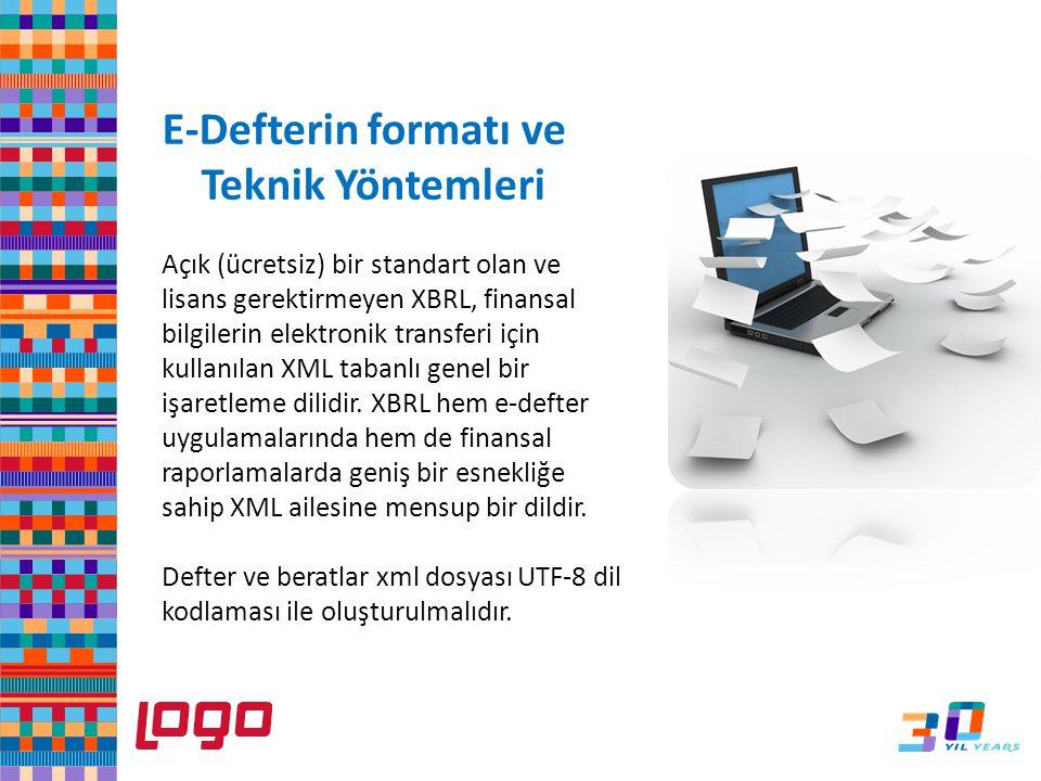 E-Defterin formatı ve Teknik Yöntemleri