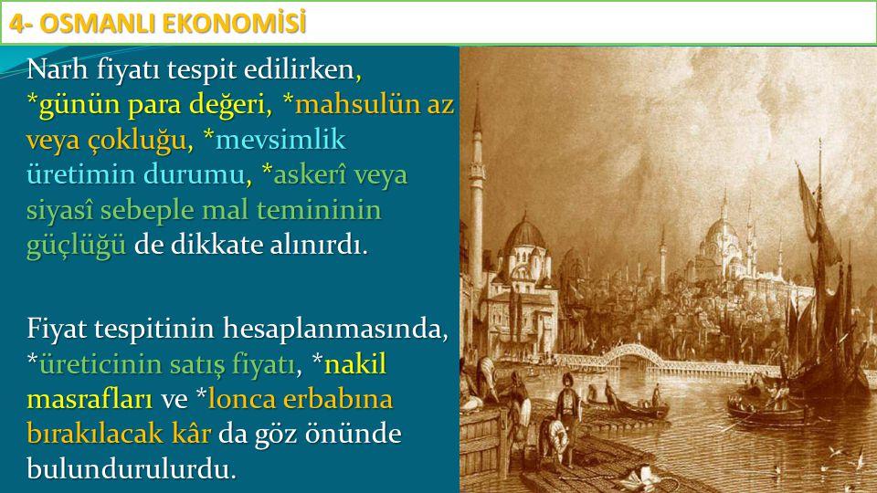 4- OSMANLI EKONOMİSİ
