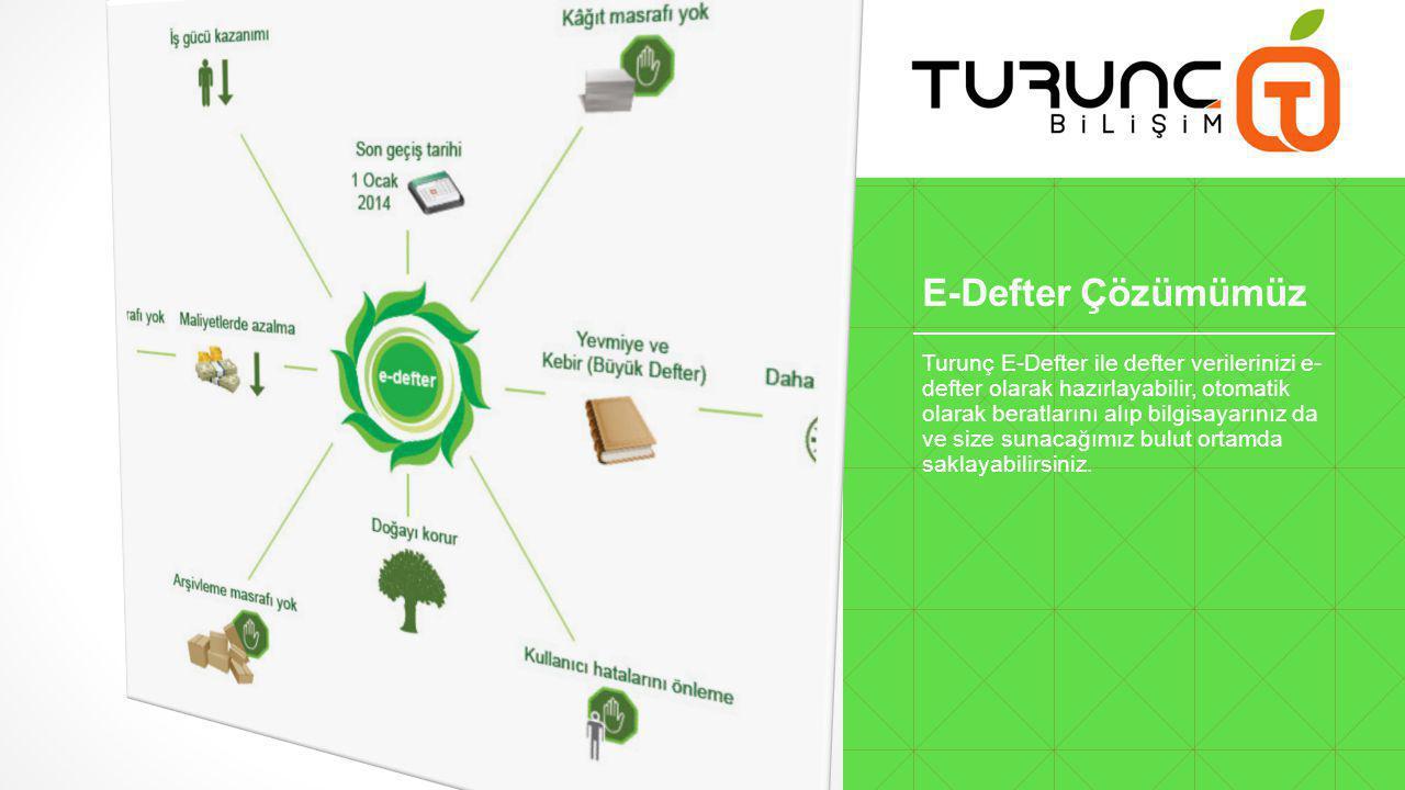 E-Defter Çözümümüz