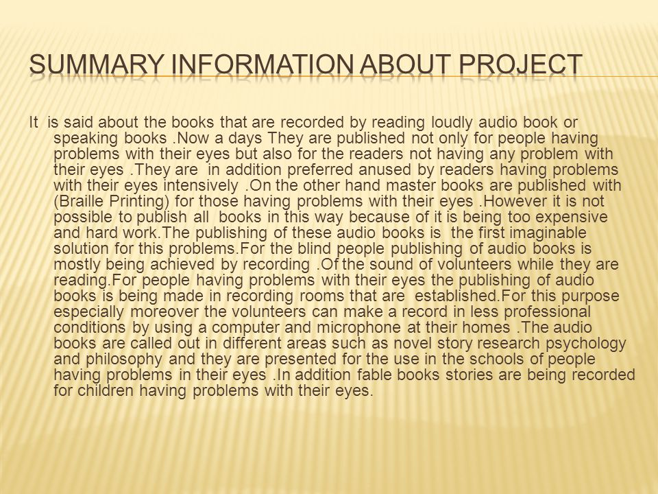 SUMMARY INFORMATION ABOUT PROJECT