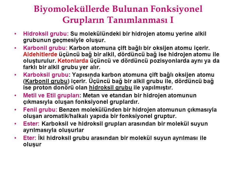 Biyomoleküllerde Bulunan Fonksiyonel Grupların Tanımlanması I