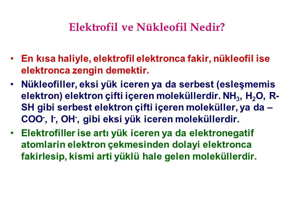 Elektrofil ve Nükleofil Nedir