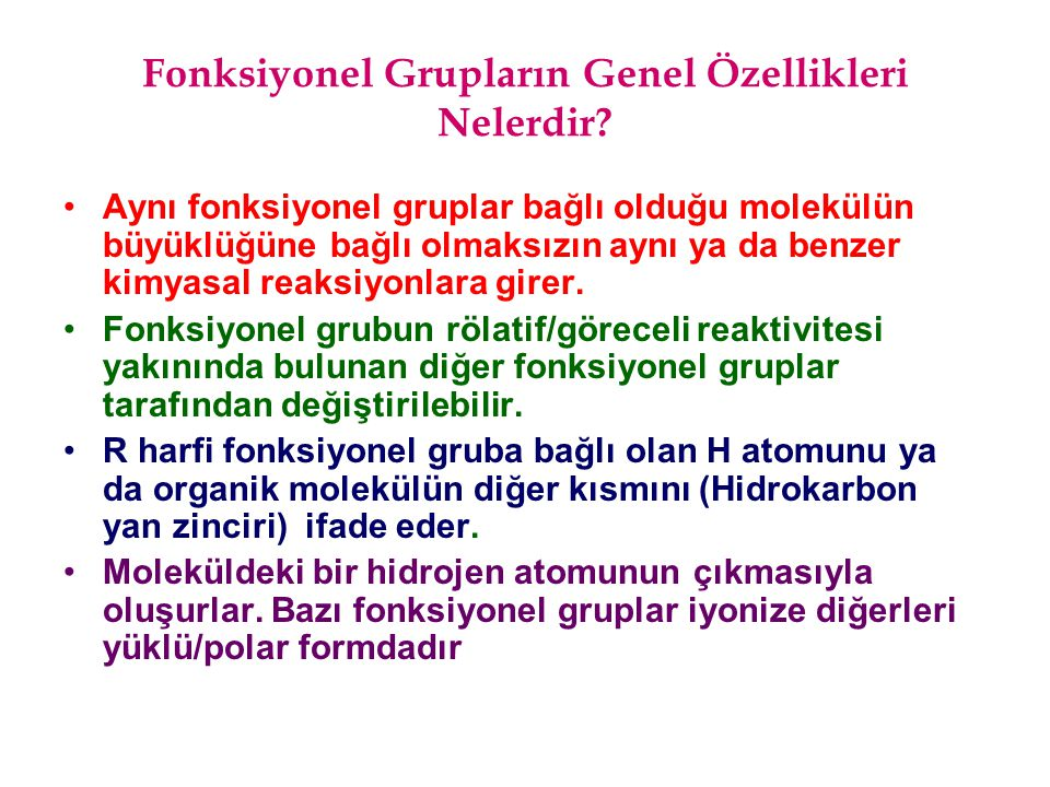 Fonksiyonel Grupların Genel Özellikleri Nelerdir
