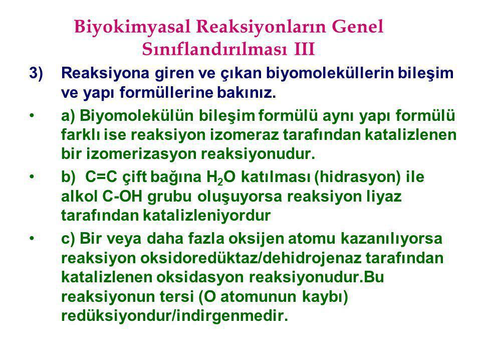 Biyokimyasal Reaksiyonların Genel Sınıflandırılması III