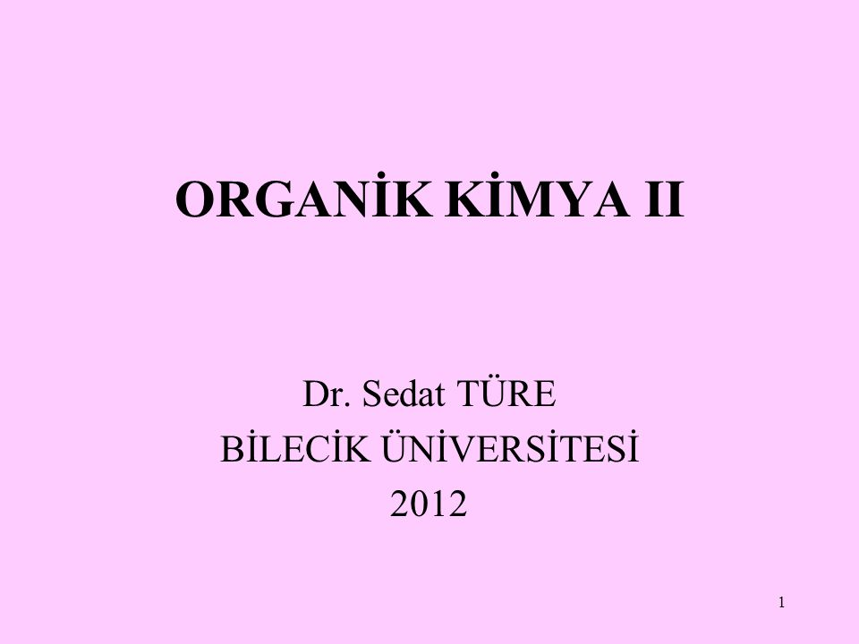 Dr. Sedat TÜRE BİLECİK ÜNİVERSİTESİ 2012