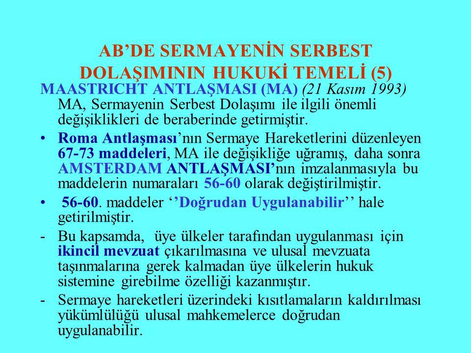 AB'DE SERMAYENİN SERBEST DOLAŞIMININ HUKUKİ TEMELİ (5)