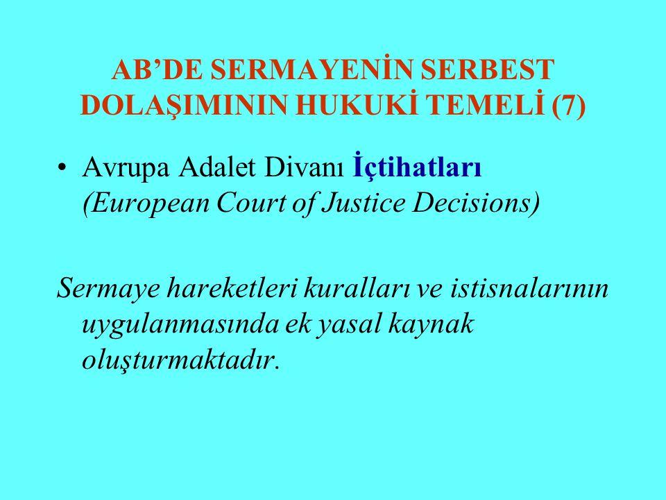 AB'DE SERMAYENİN SERBEST DOLAŞIMININ HUKUKİ TEMELİ (7)
