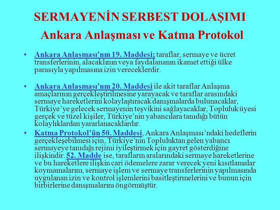 SERMAYENİN SERBEST DOLAŞIMI Ankara Anlaşması ve Katma Protokol