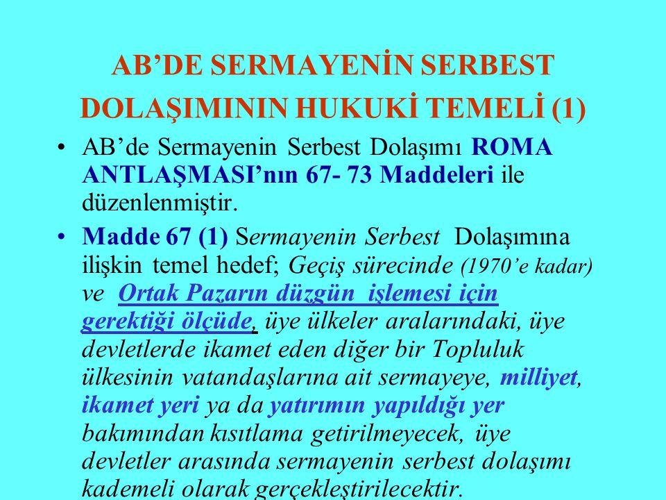 AB'DE SERMAYENİN SERBEST DOLAŞIMININ HUKUKİ TEMELİ (1)