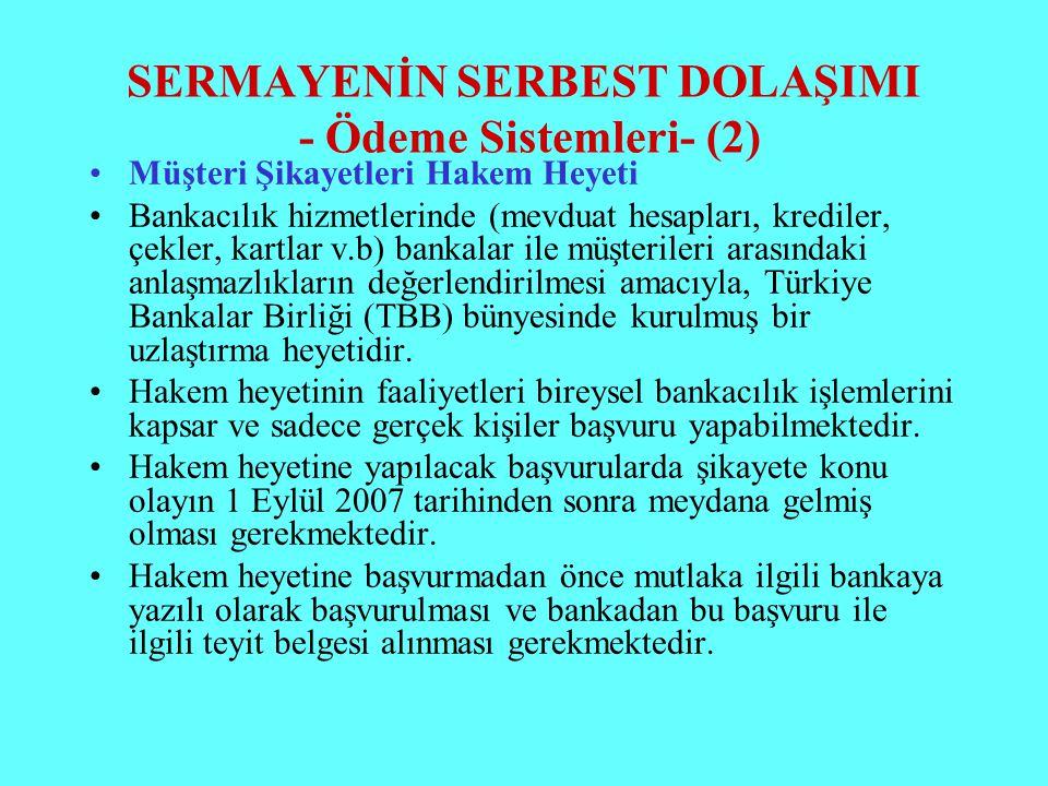 SERMAYENİN SERBEST DOLAŞIMI - Ödeme Sistemleri- (2)