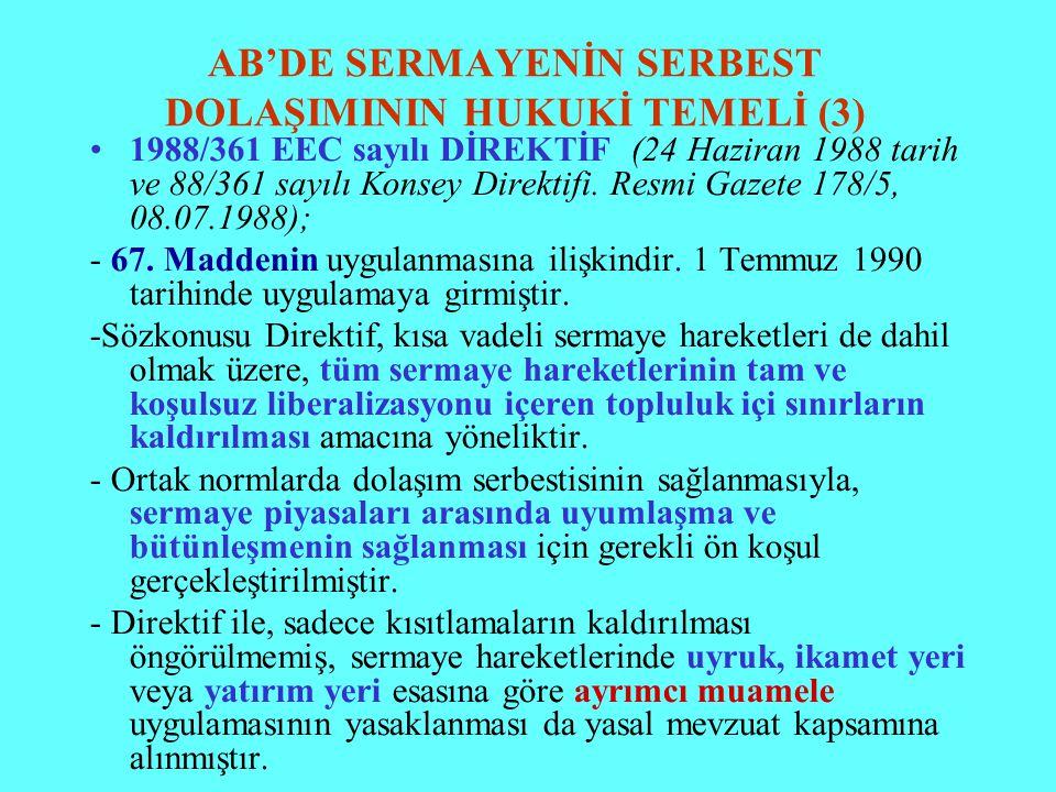 AB'DE SERMAYENİN SERBEST DOLAŞIMININ HUKUKİ TEMELİ (3)