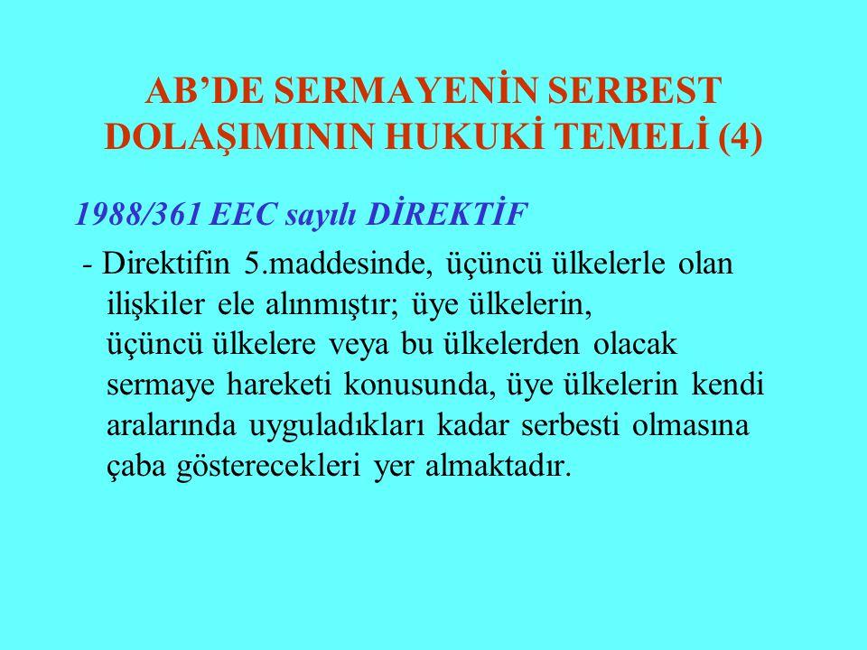 AB'DE SERMAYENİN SERBEST DOLAŞIMININ HUKUKİ TEMELİ (4)
