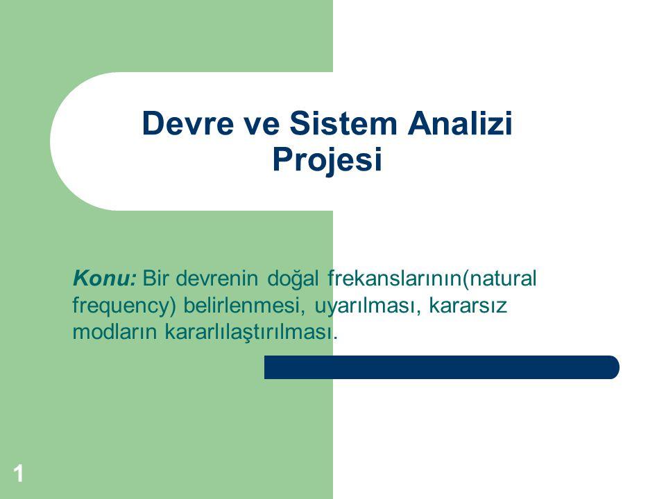 Devre ve Sistem Analizi Projesi