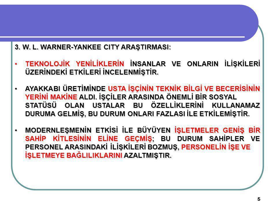 3. W. L. WARNER-YANKEE CITY ARAŞTIRMASI: