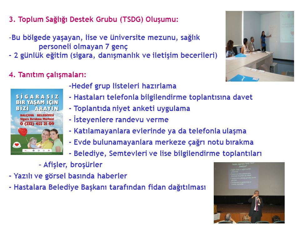 3. Toplum Sağlığı Destek Grubu (TSDG) Oluşumu: