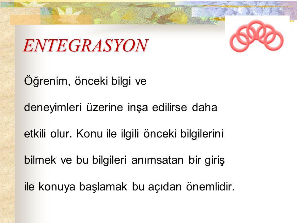 ENTEGRASYON Öğrenim, önceki bilgi ve