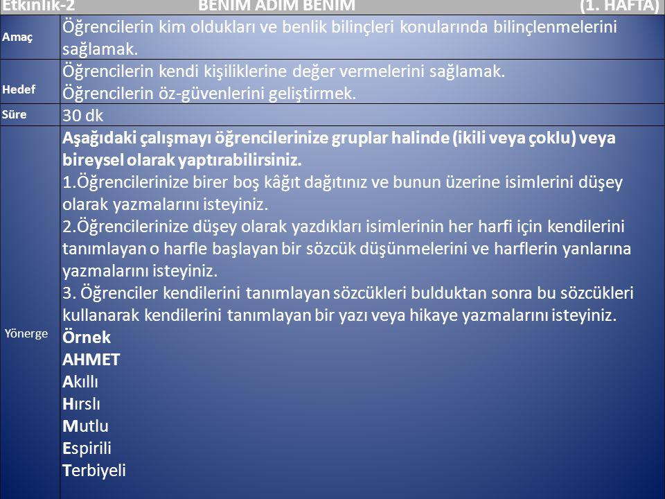 Etkinlik-2 BENİM ADIM BENİM (1. HAFTA)