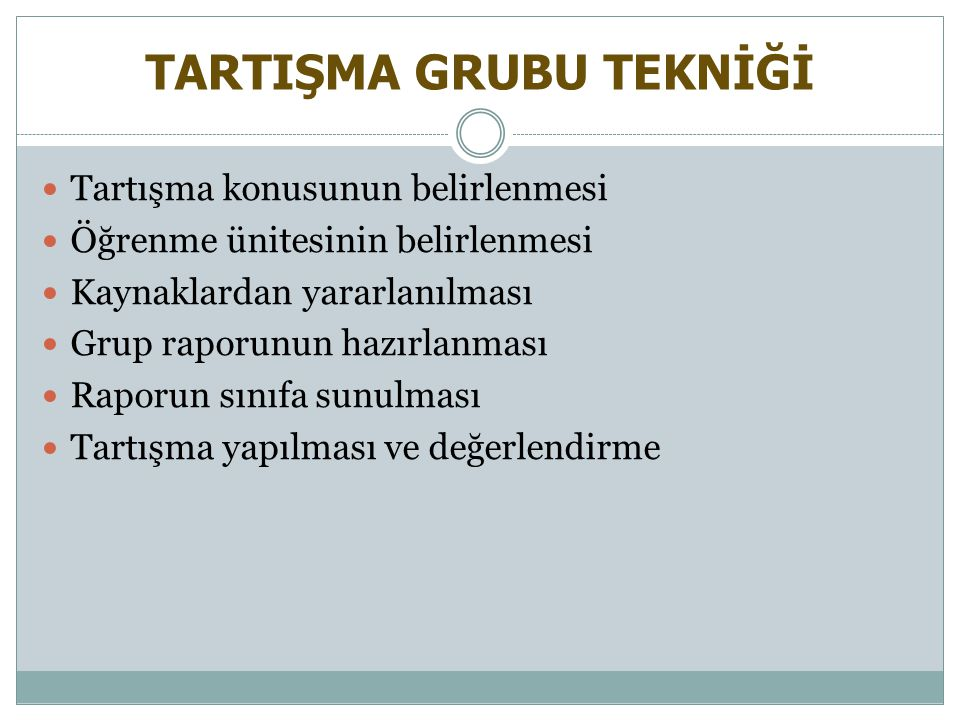 TARTIŞMA GRUBU TEKNİĞİ
