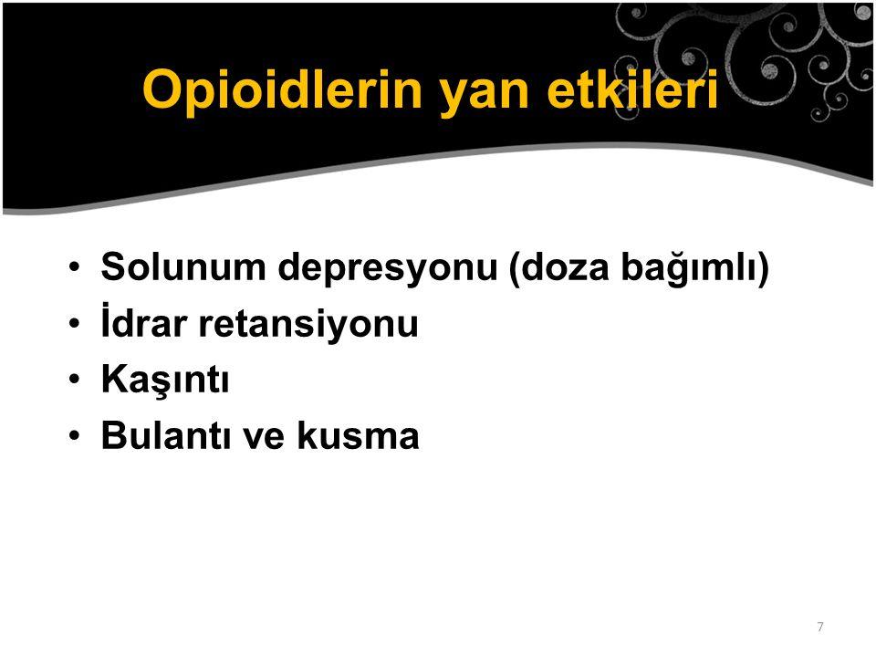 Opioidlerin yan etkileri