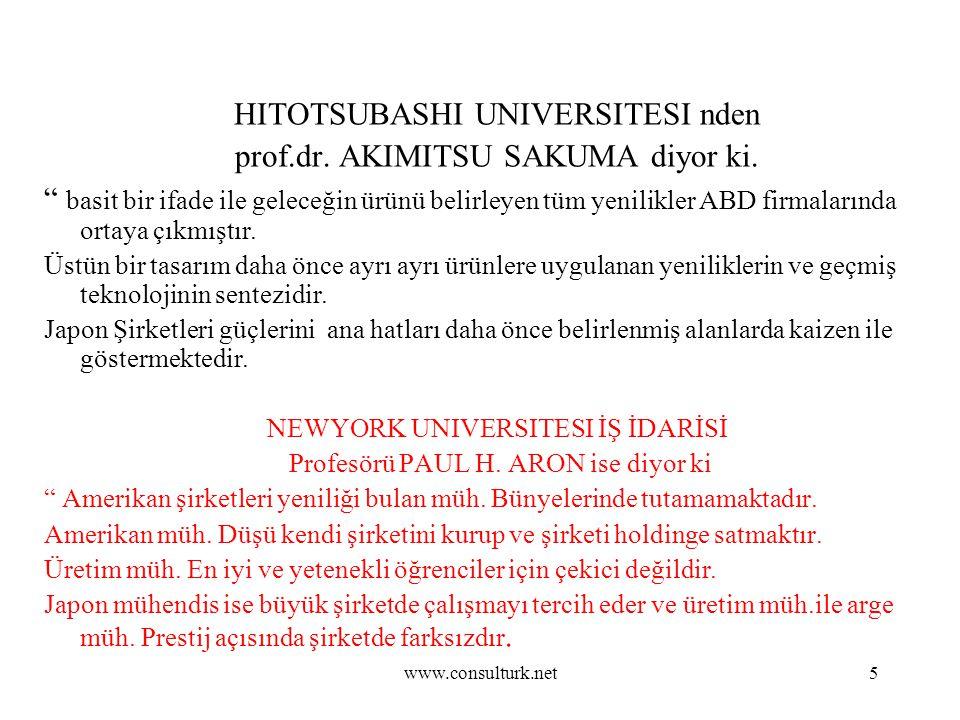HITOTSUBASHI UNIVERSITESI nden prof.dr. AKIMITSU SAKUMA diyor ki.