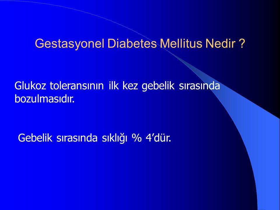 Gestasyonel Diabetes Mellitus Nedir