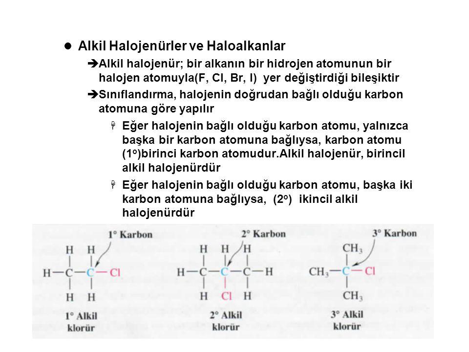 Alkil Halojenürler ve Haloalkanlar