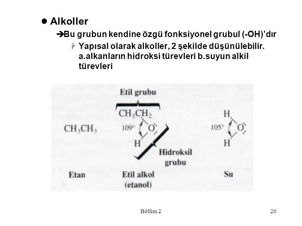 Alkoller Bu grubun kendine özgü fonksiyonel grubul (-OH)'dır