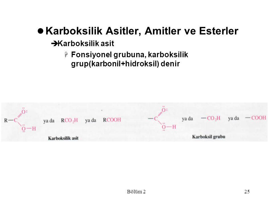 Karboksilik Asitler, Amitler ve Esterler