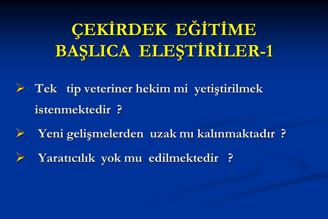 ÇEKİRDEK EĞİTİME BAŞLICA ELEŞTİRİLER-1