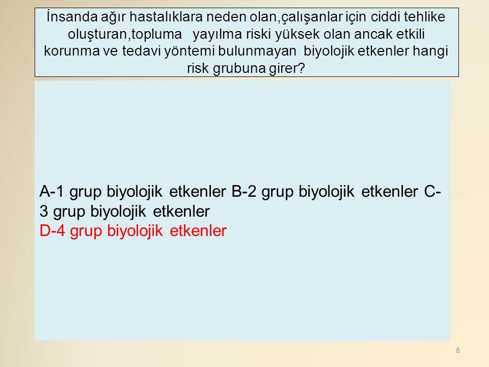 D-4 grup biyolojik etkenler