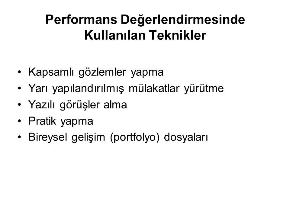 Performans Değerlendirmesinde Kullanılan Teknikler