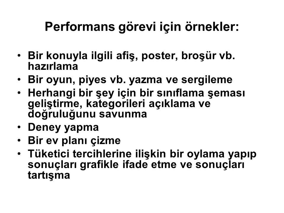 Performans görevi için örnekler: