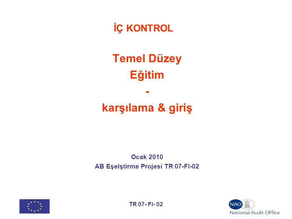 AB Eşelştirme Projesi TR 07-FI-02