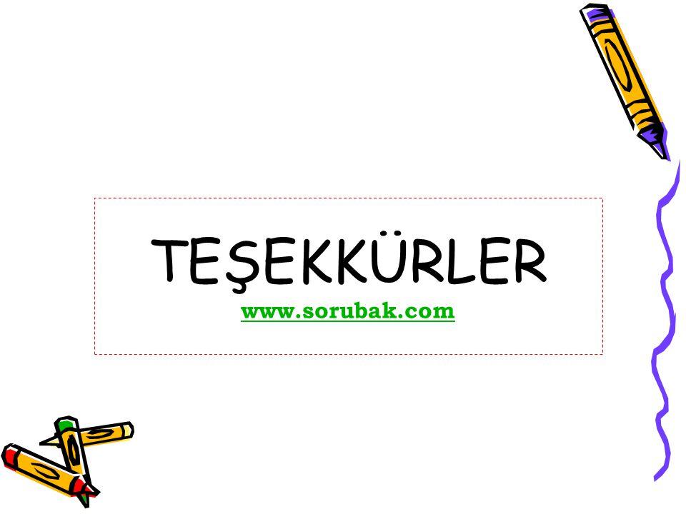 TEŞEKKÜRLER www.sorubak.com