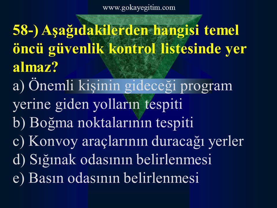 a) Önemli kişinin gideceği program yerine giden yolların tespiti