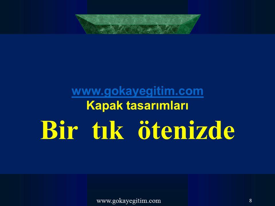 Bir tık ötenizde www.gokayegitim.com Kapak tasarımları