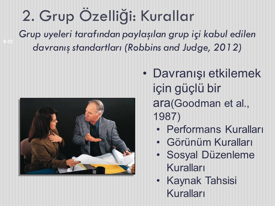 2. Grup Özelliği: Kurallar