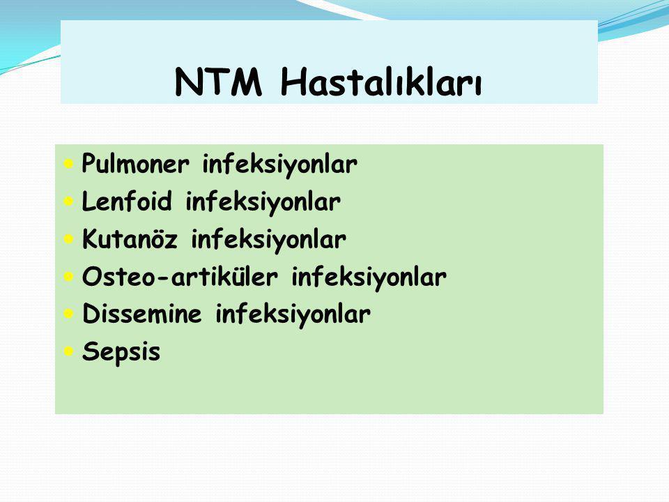 NTM Hastalıkları Pulmoner infeksiyonlar Lenfoid infeksiyonlar