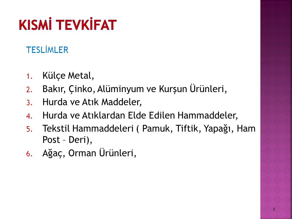 KISMİ TEVKİFAT Külçe Metal,