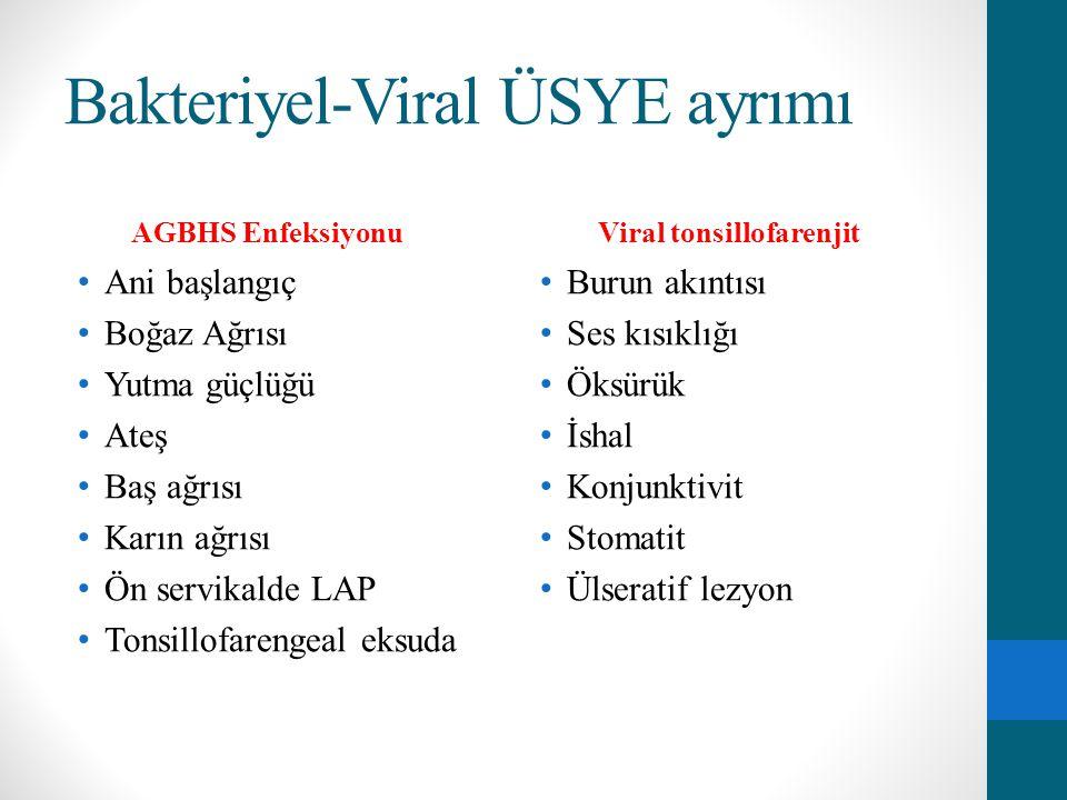 Bakteriyel-Viral ÜSYE ayrımı