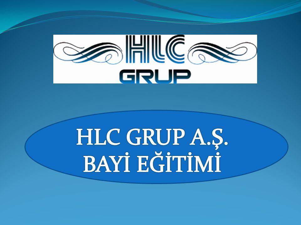 HLC GRUP A.Ş. BAYİ EĞİTİMİ