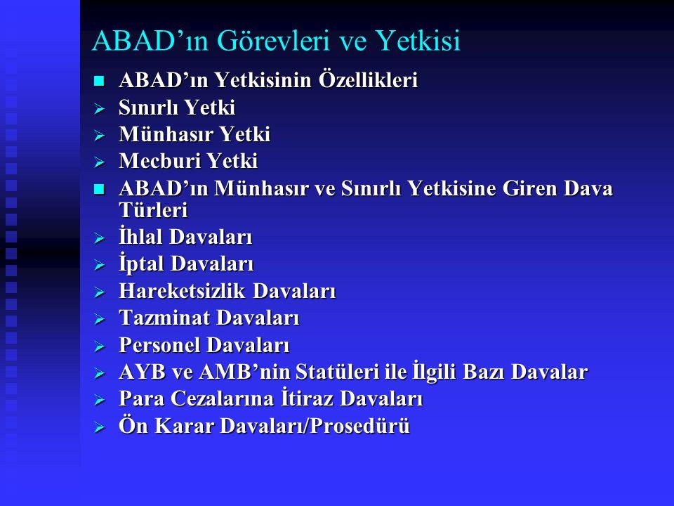 ABAD'ın Görevleri ve Yetkisi