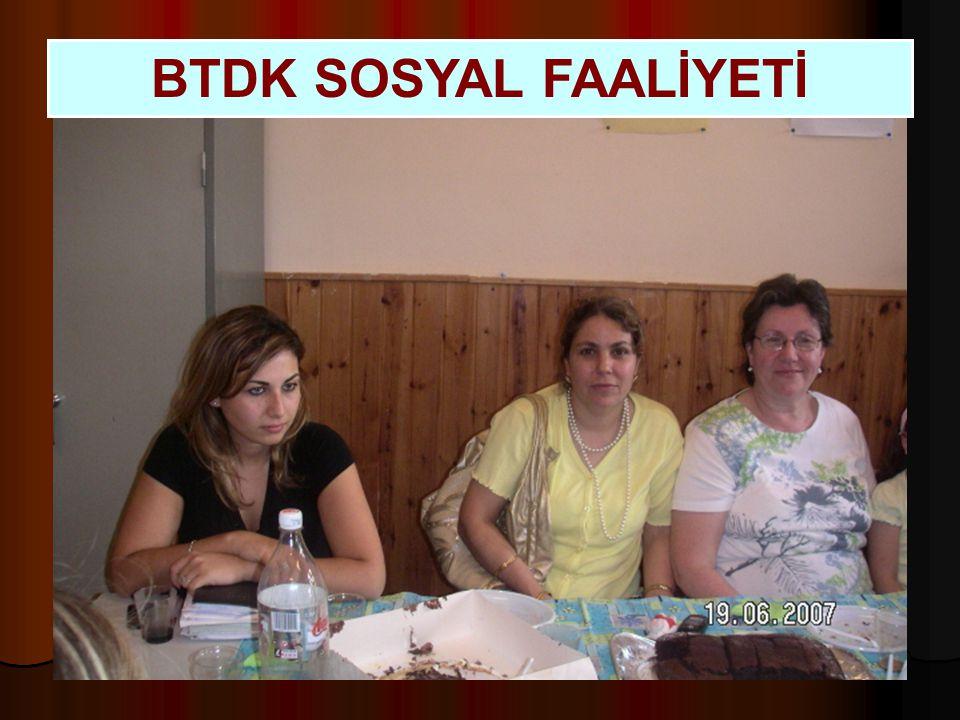 BTDK SOSYAL FAALİYETİ