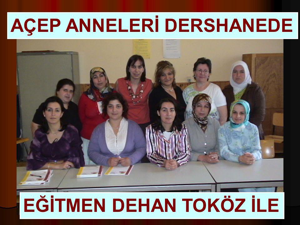 AÇEP ANNELERİ DERSHANEDE